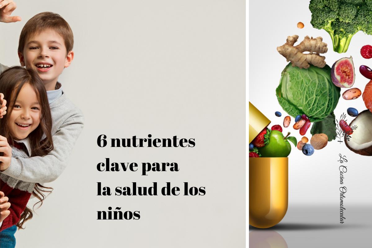 6 nutrientes claves para la salud de los niños
